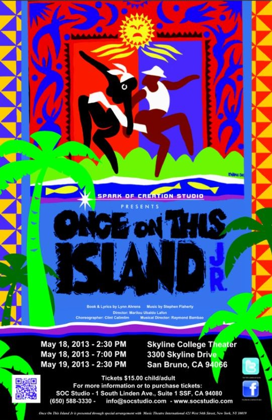 Sparks of Creation Presents: Once on This Island