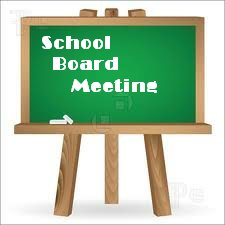... Board Meeting. This will be the first meeting after the School Board