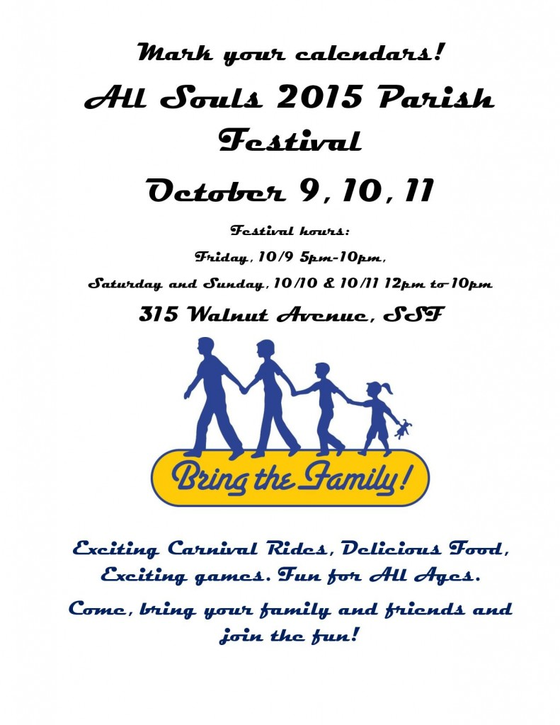 All Souls 2015 Parish Festival Set For October 9, 10, 11th
