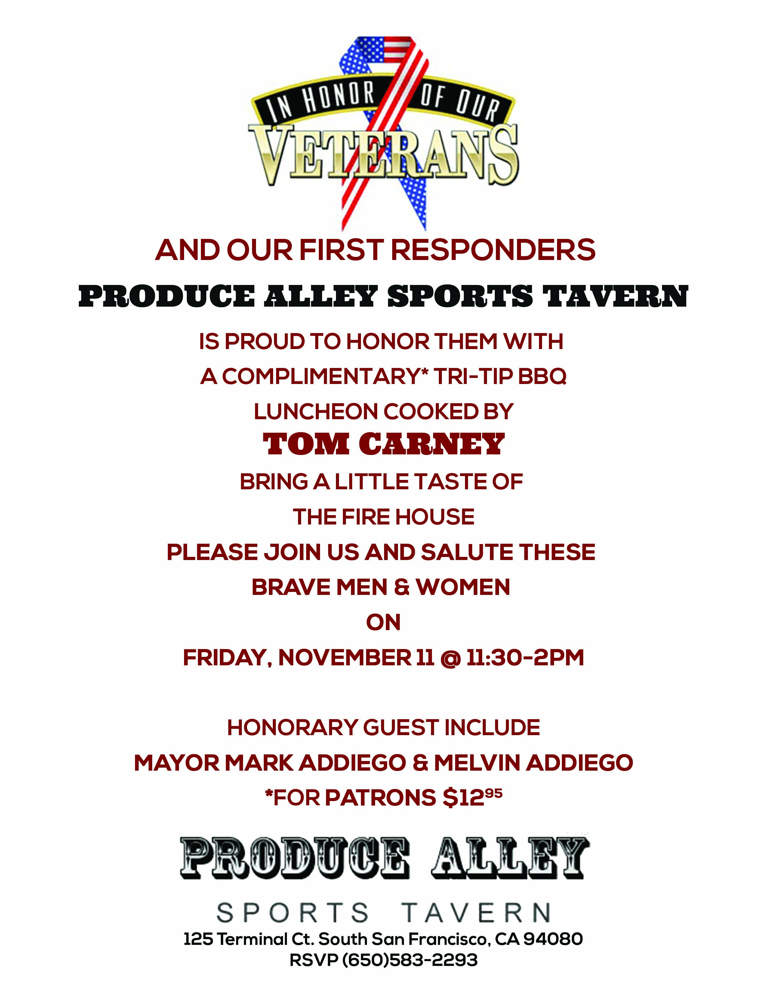 Veterans & First Responders to be Honored by Produce Alley Sports Tavern: Tom Carney To Serve Up Tri-Tip Lunch