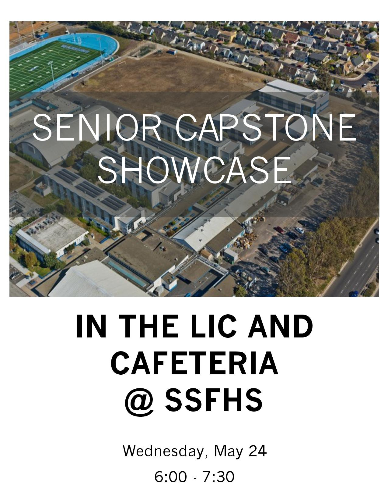 Public Invited to South San Francisco High School Senior Capstone Showcase May 24th