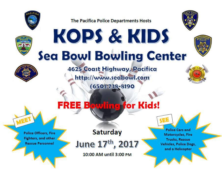 Pacifica Police Department Hosts Kops and Kids Event at Sea Bowl June 17th