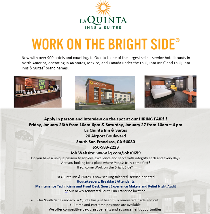 South San Francisco's La Quinta Inns and Suites Hiring Fair Set For January 26 and 27th: Full and Part Time Positions Available