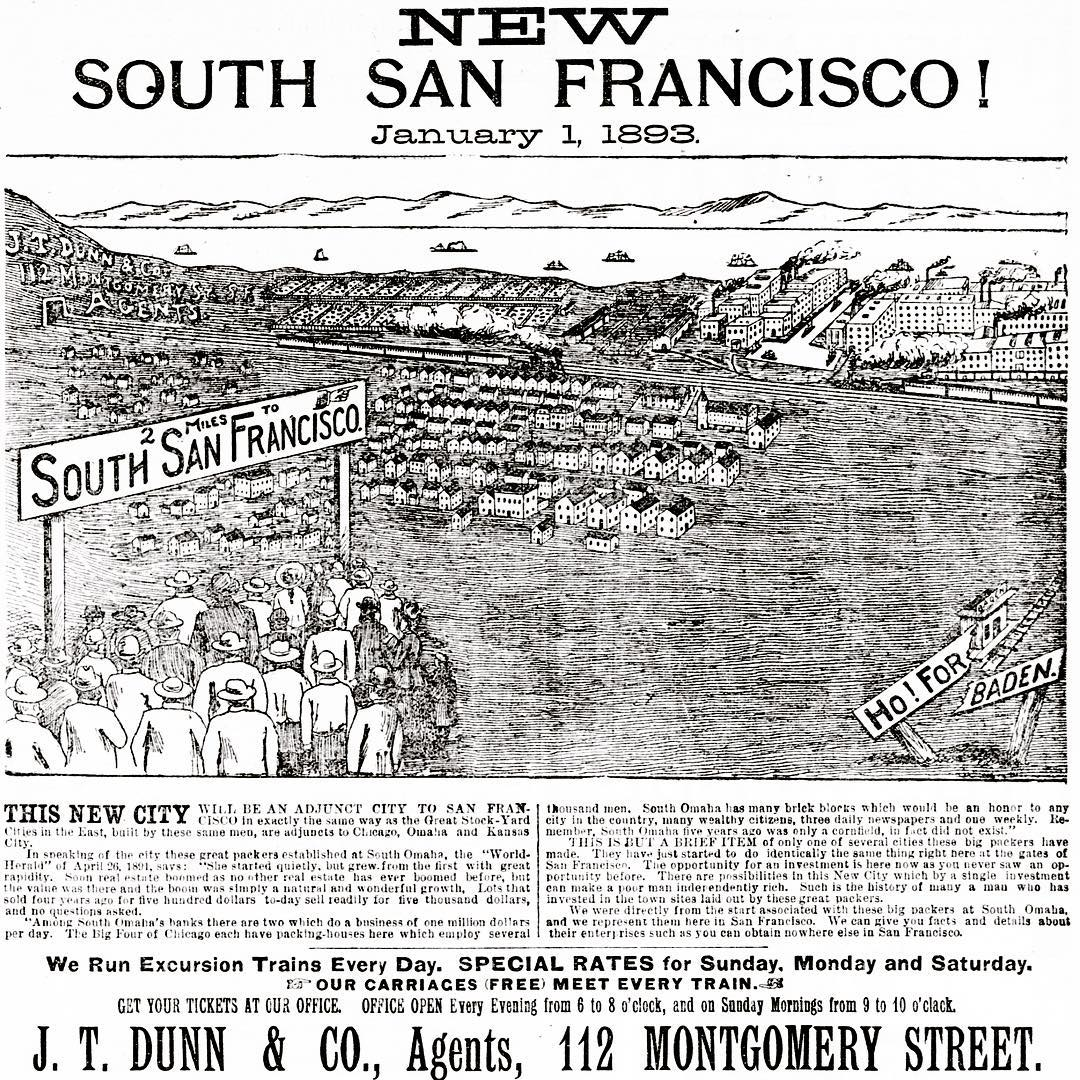 NEW South San Francisco; A Step Back in Time to 1893