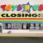 Local Toys R Us Stores to Remain – For Now – as Part of Chapter 11 Bankruptcy Reorganization Plan Closes up to 182 Stores Nationwide
