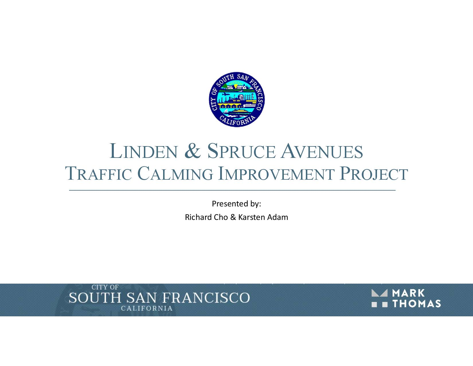 South San Francisco Traffic Calming Project for Linden and Spruce Avenues