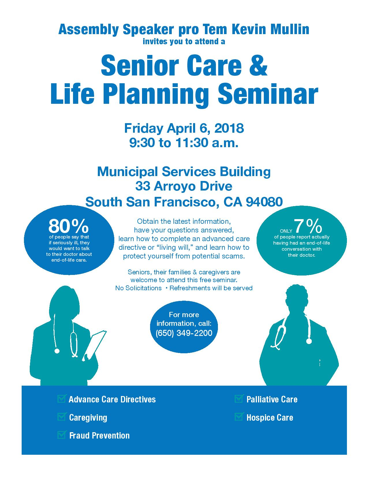 Assembly Speaker pro Tem Kevin Mullin's Senior Care & Life Planning Seminar on Friday, April 6