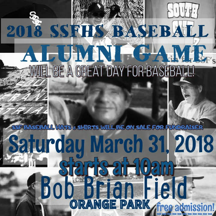 SSFHS Annual Baseball Varsity vs Alumni Game March 31st at Bob Brian Field Orange Park {Rescheduled}