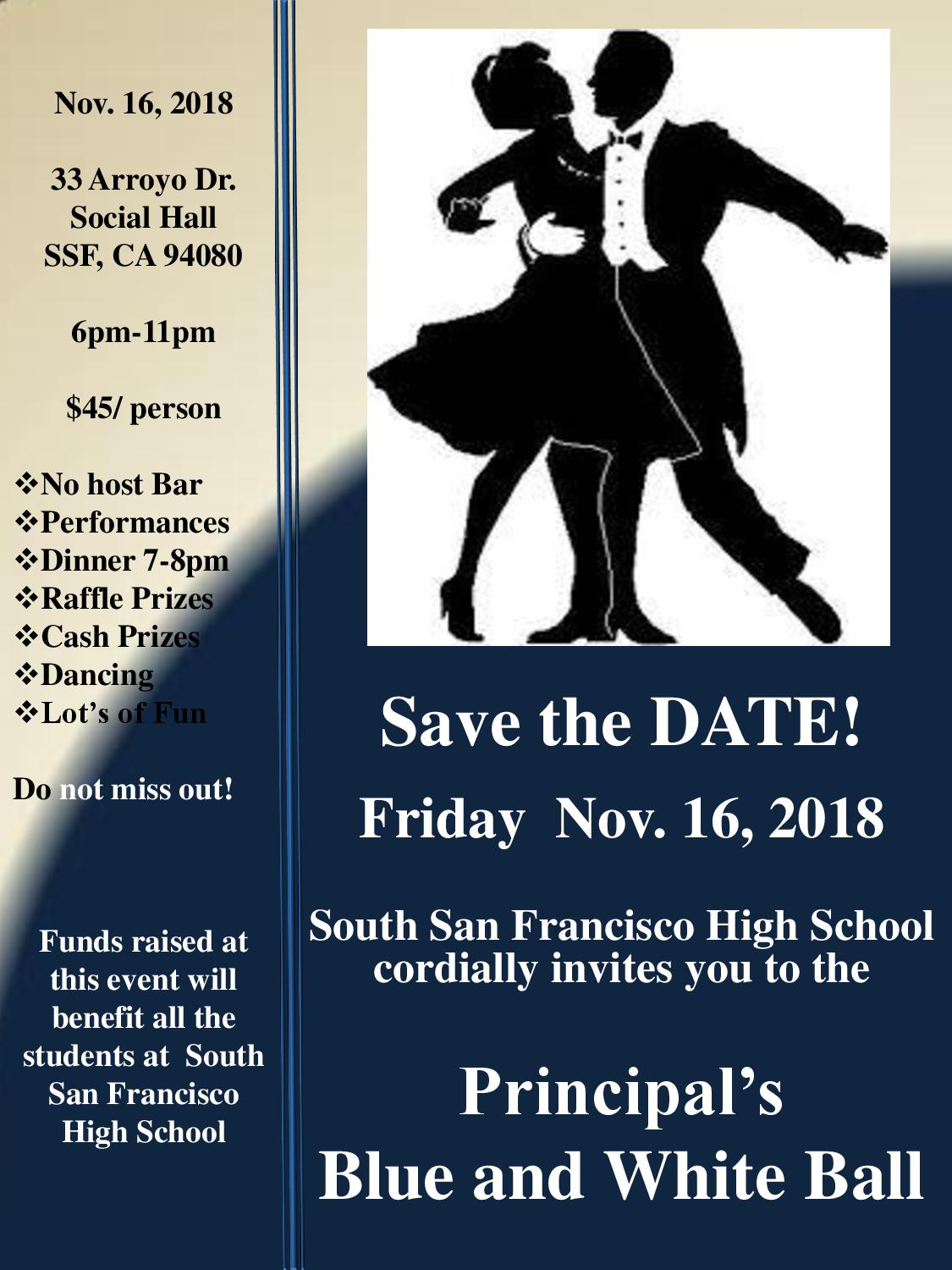 Save the Date!  SSFHS Principal's Blue and White Ball Friday November 16th