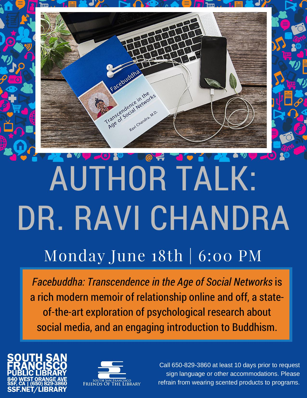 South San Francisco Library Event June 18th – Facebuddha Author Talk With Dr. Ravi Chandra