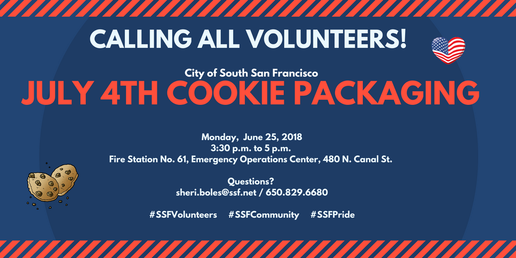 Volunteers Needed June 25th for Cookie Packing of 4th of July Treats for our South San Francisco Seniors
