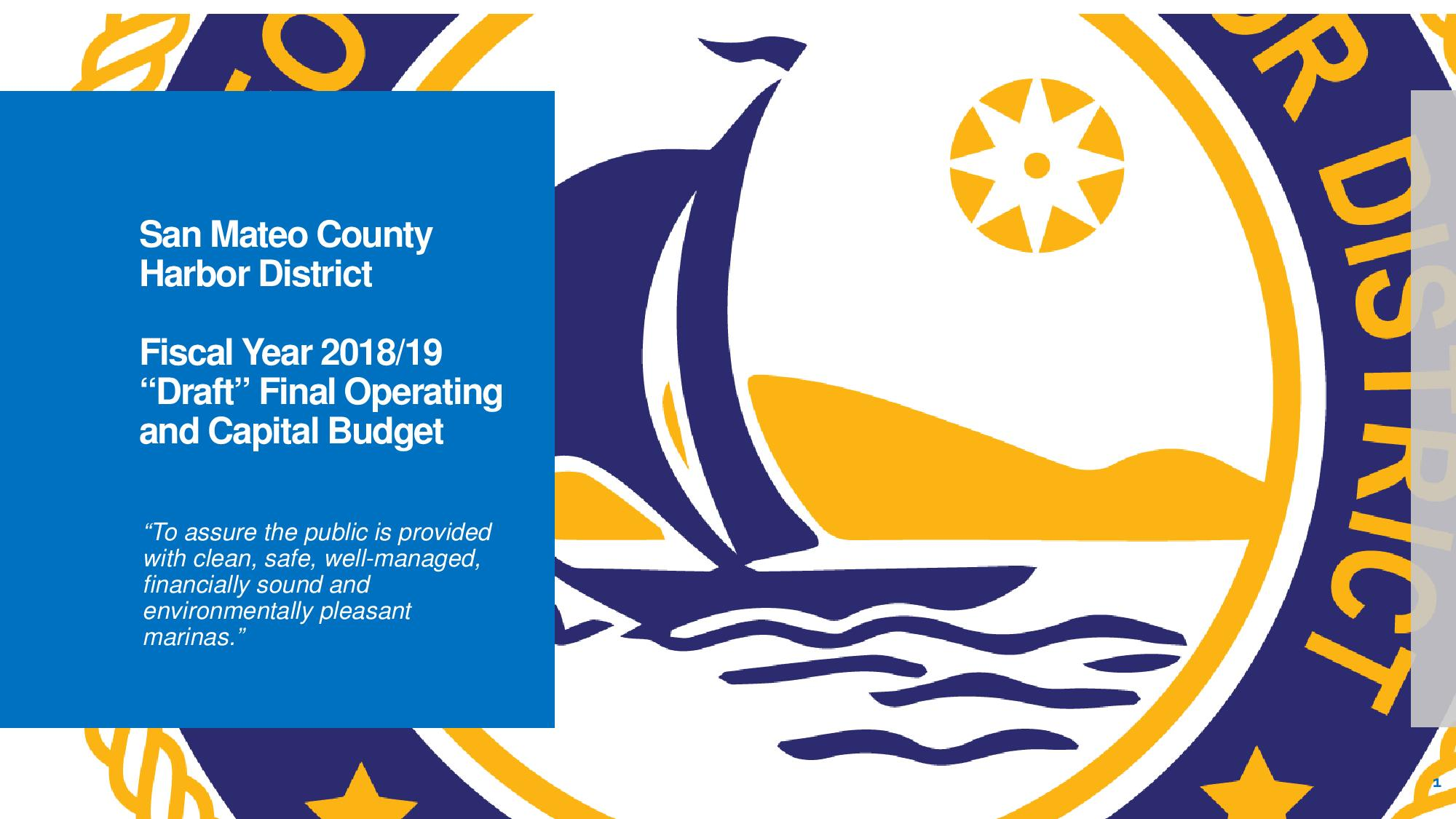 San Mateo County Harbor District for year 2018/19 Draft-Final Budget Presentation