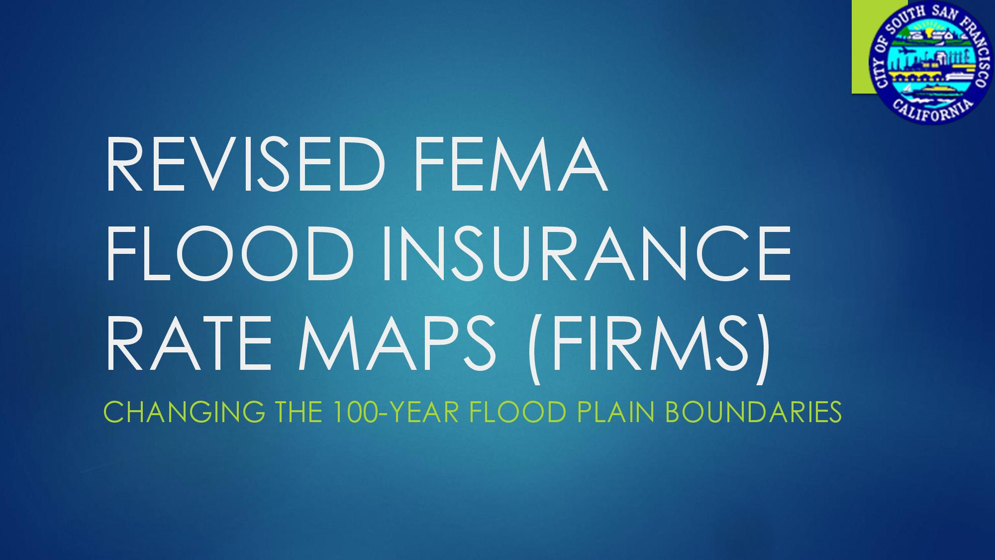 Update on the SSF FEMA Flood Zone Map on Wed Aug 8th Agenda Special Mtg 6pm MSB