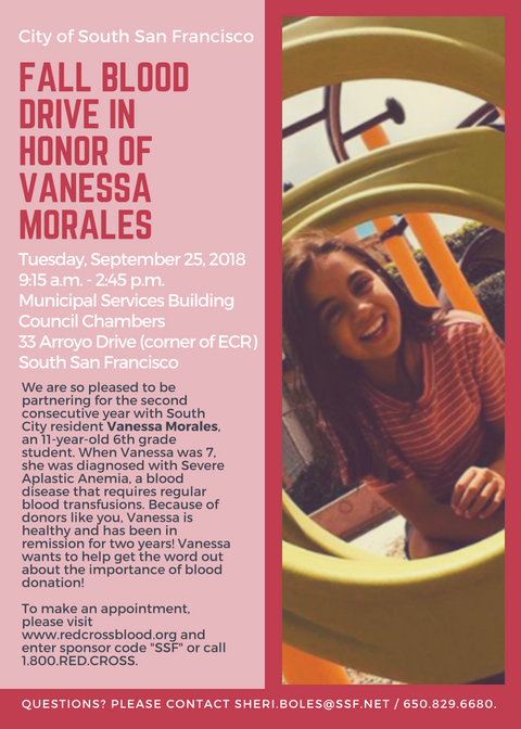 City of South San Francisco Fall Blood Drive in Honor of our own VANESSA MORALES