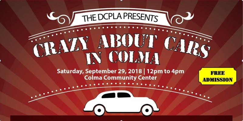 Crazy About Cars In Colma set for Sat Sept 29th