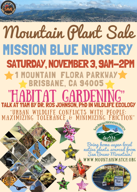 Native Plant Sale November 3rd at Mission Blue Nursery 9a-2p; Free 'Habitat Gardening' Talk at 11am