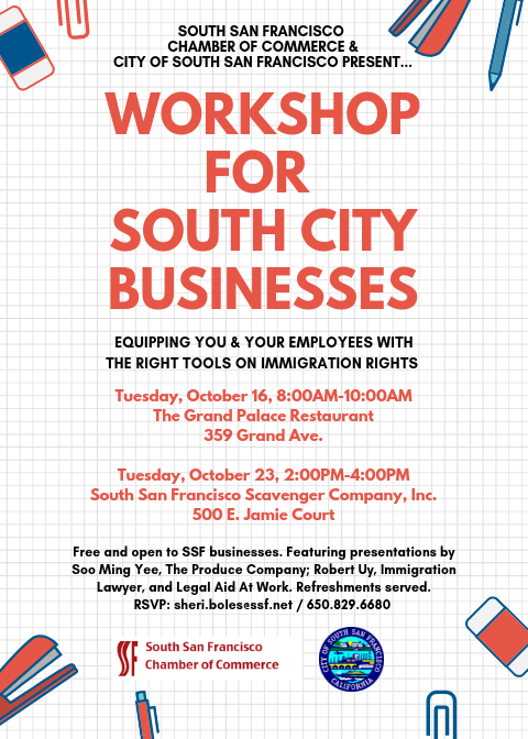 Chamber-City Invites SSF Businesses to Workshop on Immigration Rights on Tues Oct 23rd 2-4pm @ SSF Scavengers Co., Inc